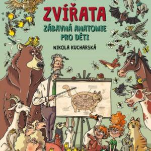 Zvířata - Zábavná anatomie pro děti - MVhracky.cz