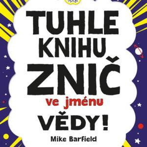 Tuhle knihu znič ve jménu vědy: Verze Galileo - MVhracky.cz