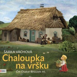 Chaloupka na vršku - audiokniha na CD - MVhracky.cz
