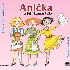Anička a její kamarádky –  audiokniha na CD - MVhracky.cz