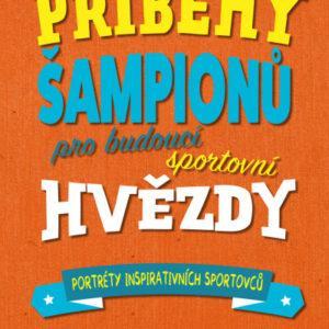 Příběhy šampionů pro budoucí sportovní hvězdy - MVhracky.cz