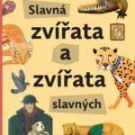 Slavná zvířata a zvířata slavných - MVhracky.cz