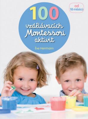 100 vzdělávacích Montessori aktivit - MVhracky.cz