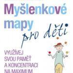 Myšlenkové mapy pro děti - Využívej svou paměť a koncentraci na maximum - MVhracky.cz