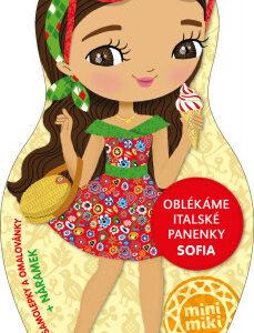 Oblékáme italské panenky Sofia - MVhracky.cz
