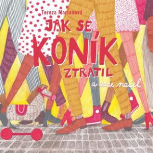 Jak se koník ztratil (a zase našel) - MVhracky.cz