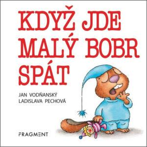 Když jde malý bobr spát - MVhracky.cz