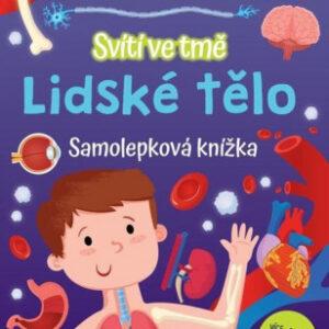 Lidské tělo - samolepková knížka svítící ve tmě - MVhracky.cz
