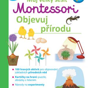 Můj velký sešit Montessori - Objevuj přírodu - MVhracky.cz
