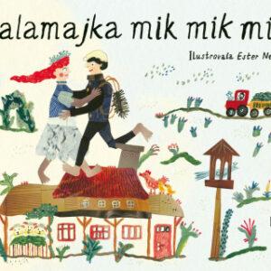 Kalamajka mik mik mik - MVhracky.cz