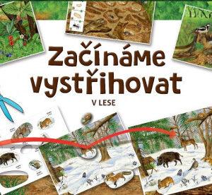 Začínáme vystřihovat - V lese - MVhracky.cz