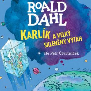 Karlík a velký skleněný výtah - audiokniha CD MP3 - MVhracky.cz
